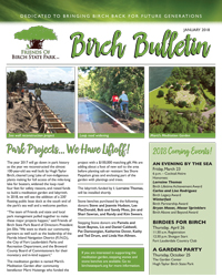 Friends of Birch State Park, January 2018, Birch Bulletin!