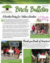 Friends of Birch State Park, October 2016, Birch Bulletin!