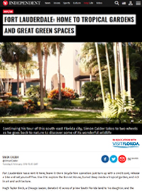 Independent February 6, 2018 Fort Lauderdale: Home to Tropical Gardens and Great Green Spaces