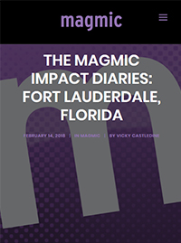 Magmic February 2018 The Magmic Impact Diaries Fort Lauderdale FL