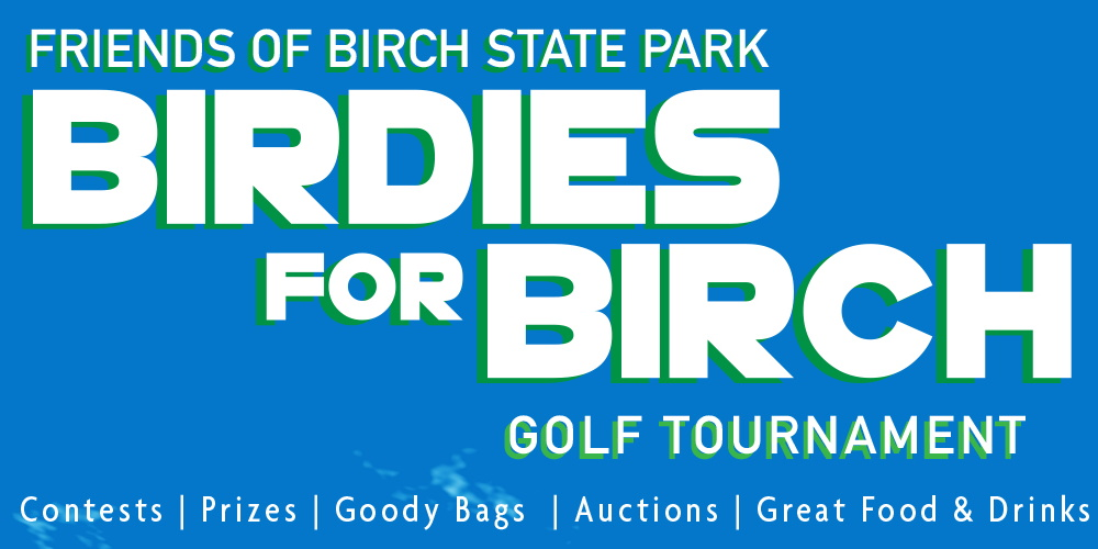 Birdies for Birch Golf Tournament benefiting Friends of Birch State Park